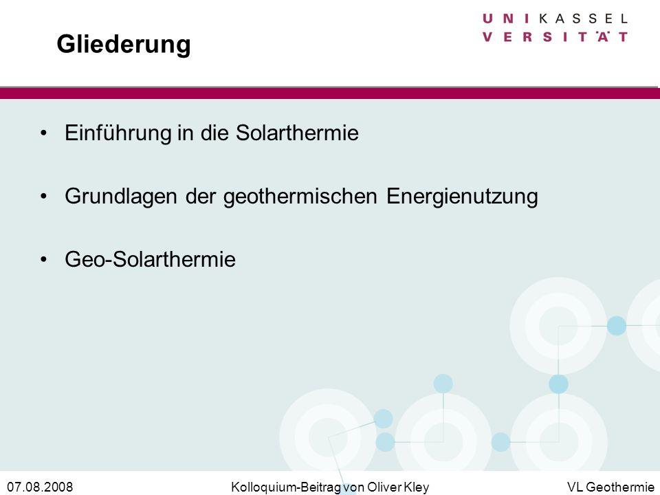 Gliederung Einführung in die Solarthermie