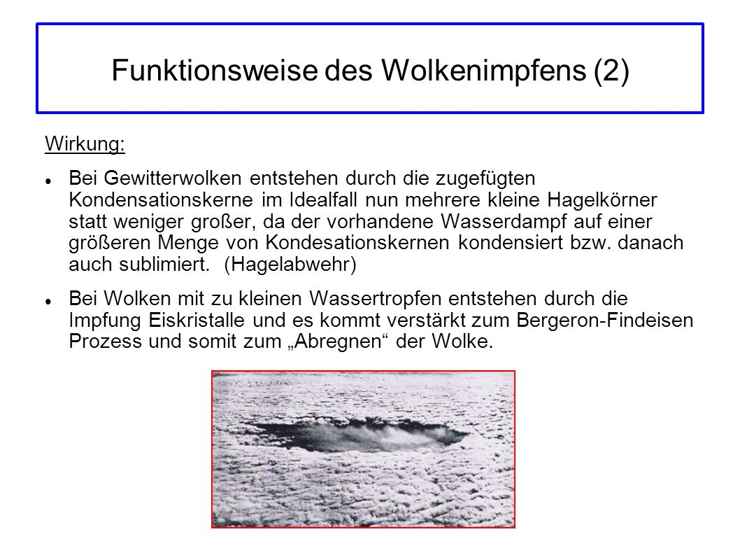 Funktionsweise des Wolkenimpfens (2)