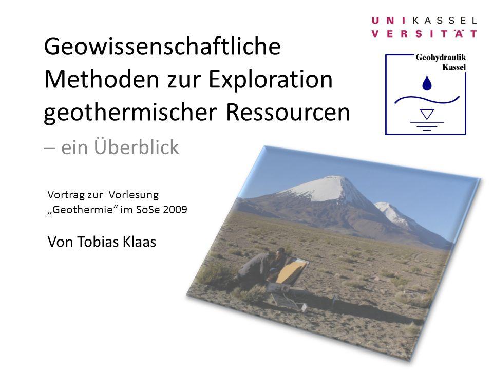 Geowissenschaftliche Methoden zur Exploration geothermischer Ressourcen