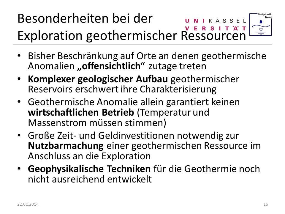 Besonderheiten bei der Exploration geothermischer Ressourcen