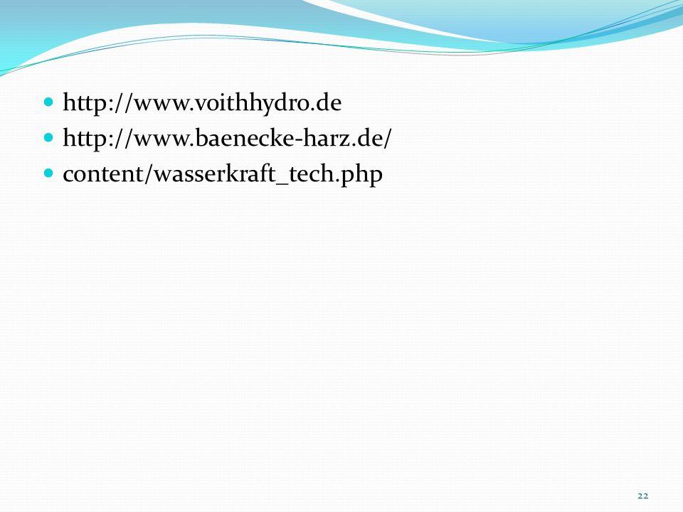 http://www.voithhydro.de http://www.baenecke-harz.de/ content/wasserkraft_tech.php