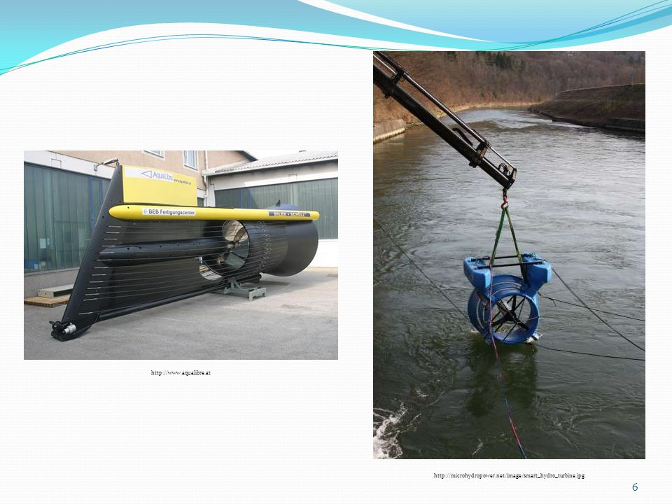 http://www.aqualibre.at http://microhydropower.net/image/smart_hydro_turbine.jpg