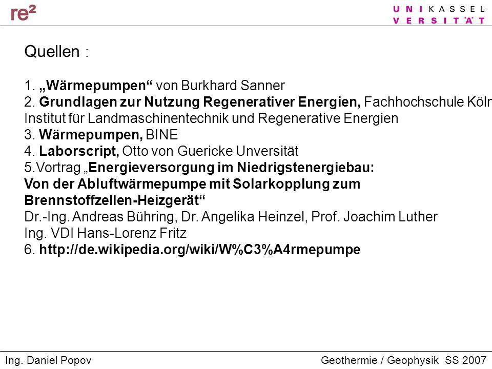 """Quellen : 1. """"Wärmepumpen von Burkhard Sanner"""