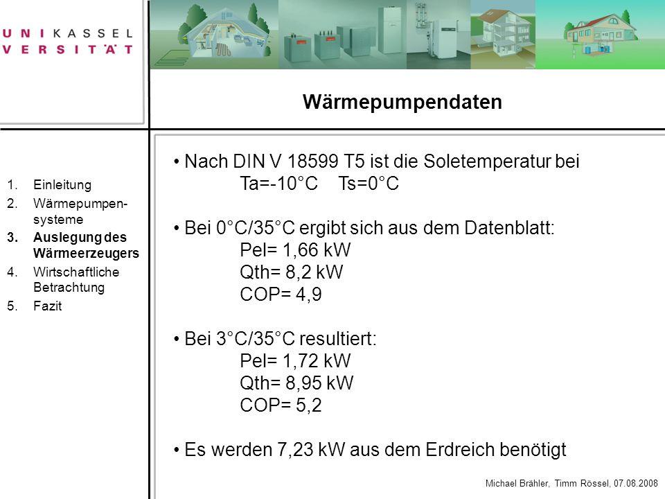 Wärmepumpendaten Nach DIN V 18599 T5 ist die Soletemperatur bei