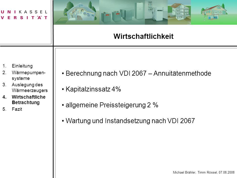 Wirtschaftlichkeit Berechnung nach VDI 2067 – Annuitätenmethode