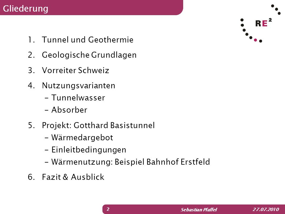 Gliederung Tunnel und Geothermie Geologische Grundlagen
