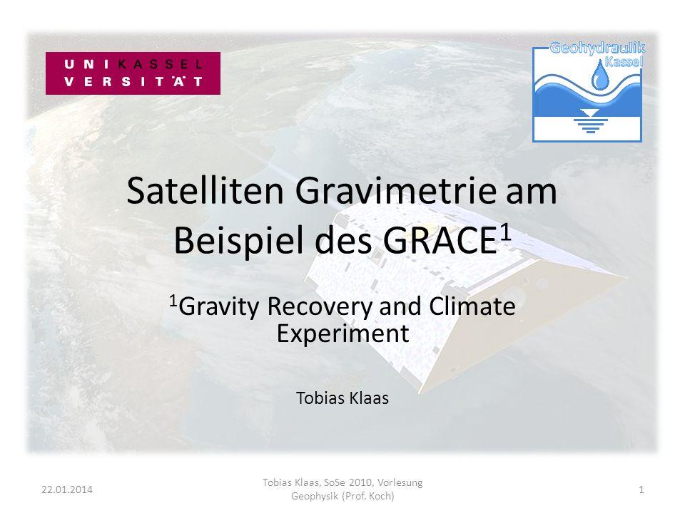 Satelliten Gravimetrie am Beispiel des GRACE1