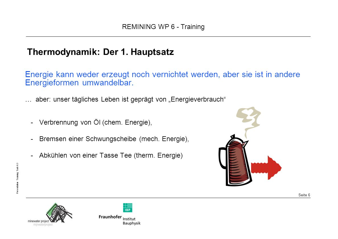 Thermodynamik: Der 1. Hauptsatz