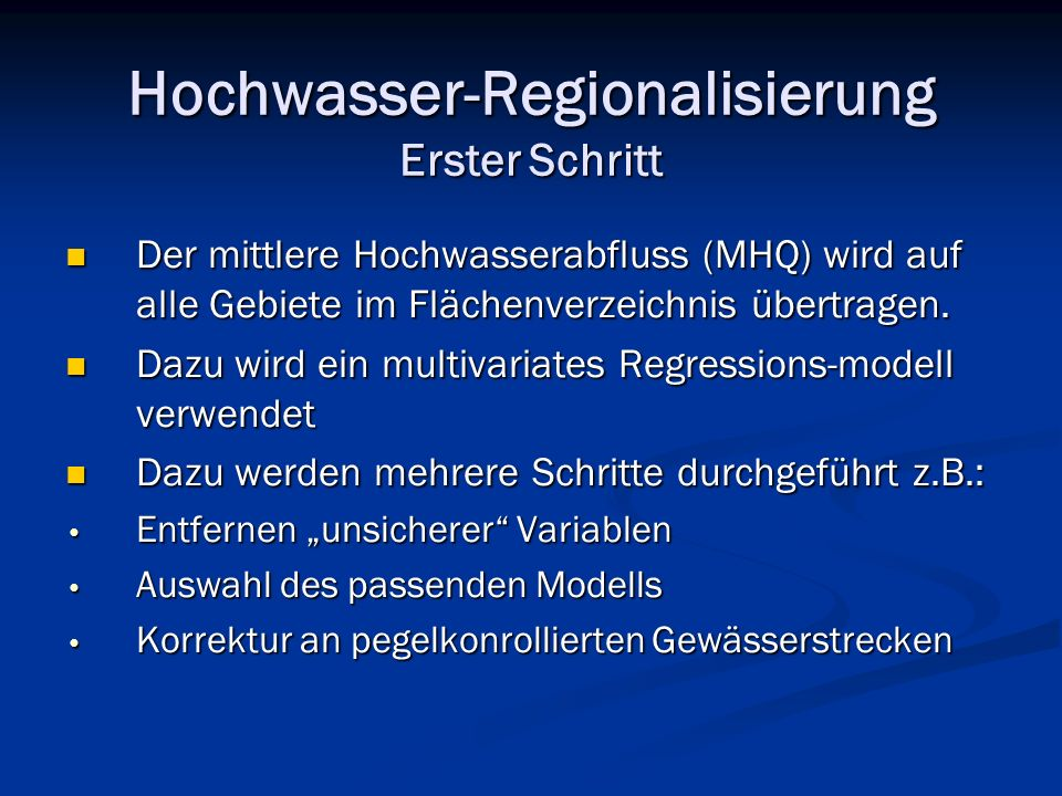 Hochwasser-Regionalisierung Erster Schritt