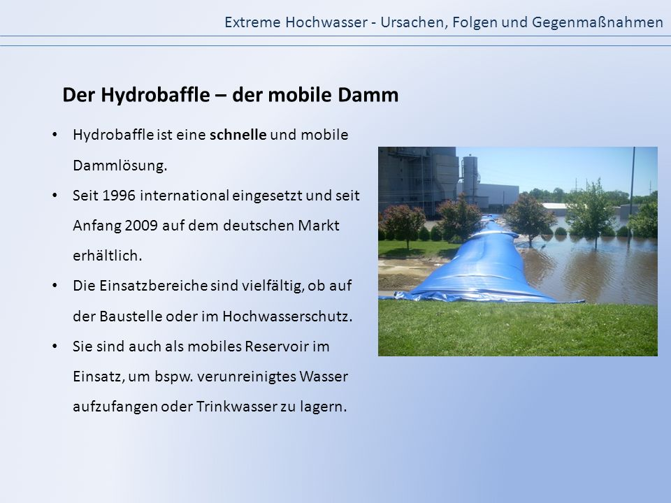 Der Hydrobaffle – der mobile Damm