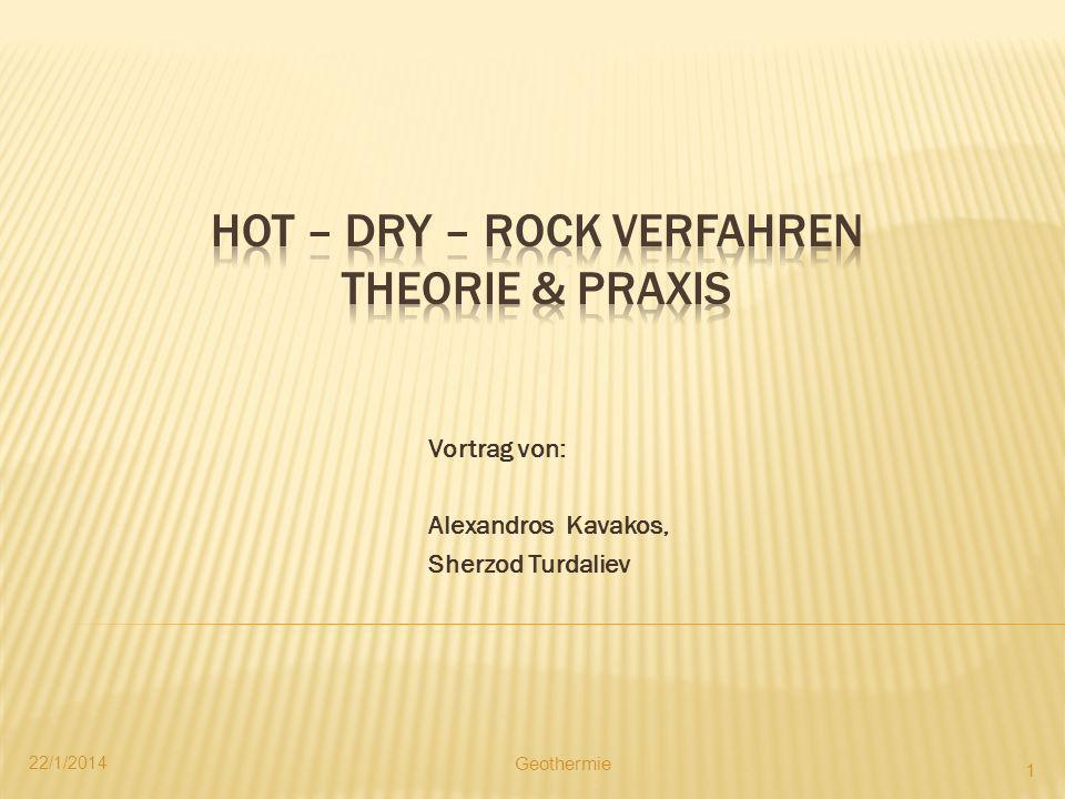 Hot – Dry – Rock Verfahren Theorie & Praxis