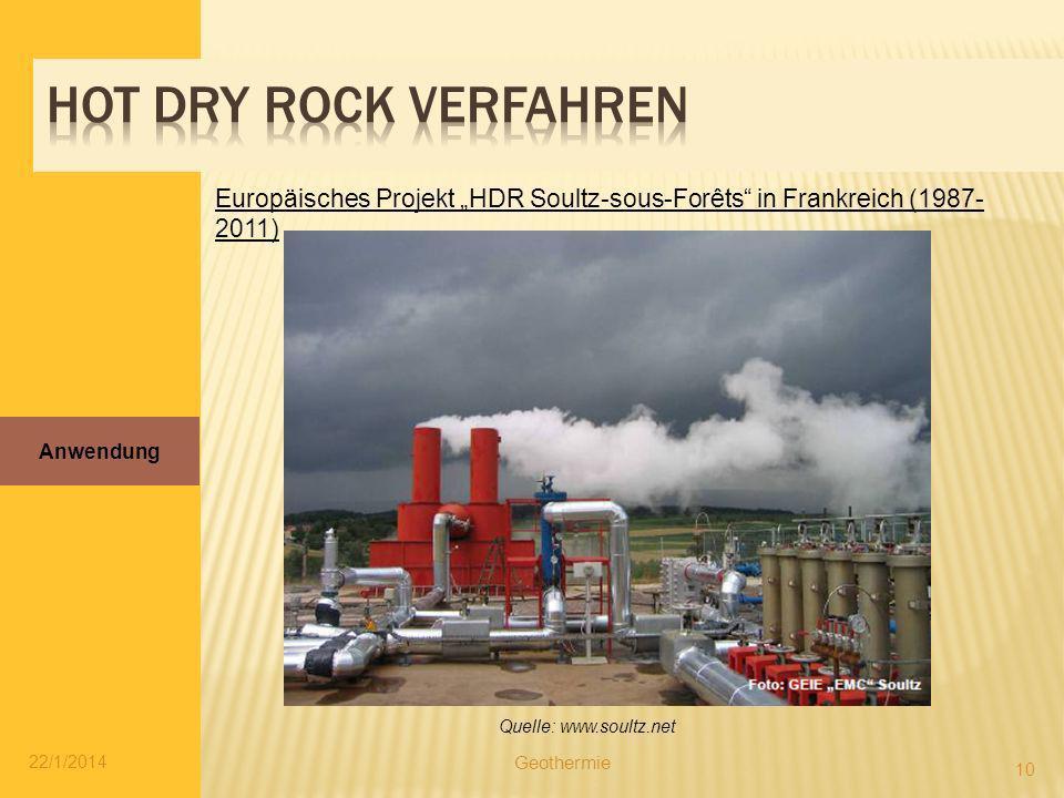 "Hot Dry Rock Verfahren Europäisches Projekt ""HDR Soultz-sous-Forêts in Frankreich (1987-2011) Anwendung."