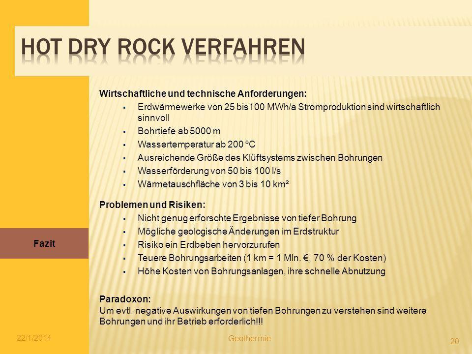Hot dry rock verfahren Wirtschaftliche und technische Anforderungen: