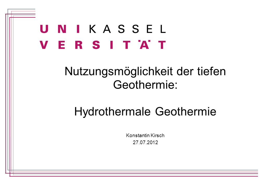 Nutzungsmöglichkeit der tiefen Geothermie: Hydrothermale Geothermie