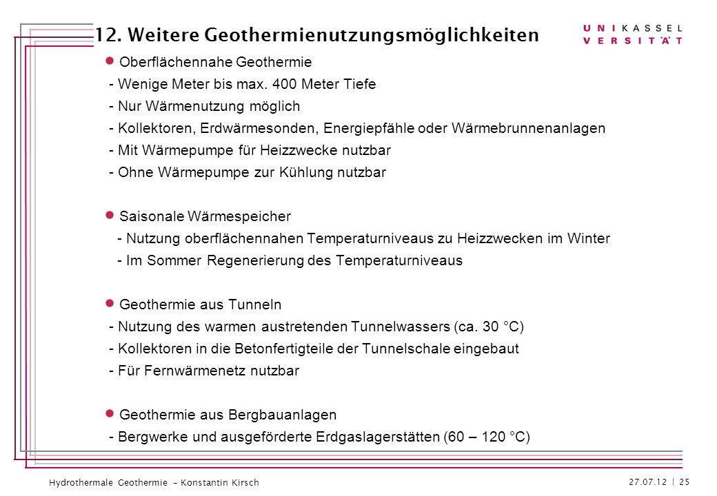 12. Weitere Geothermienutzungsmöglichkeiten