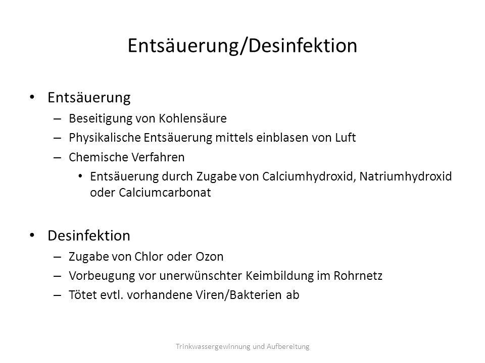 Entsäuerung/Desinfektion