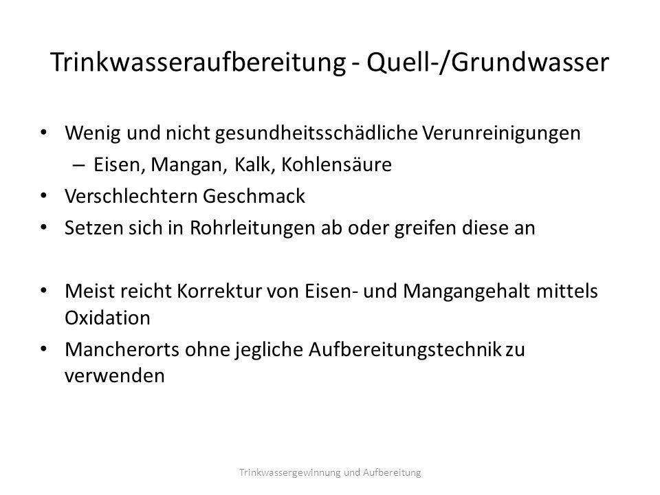 Trinkwasseraufbereitung - Quell-/Grundwasser