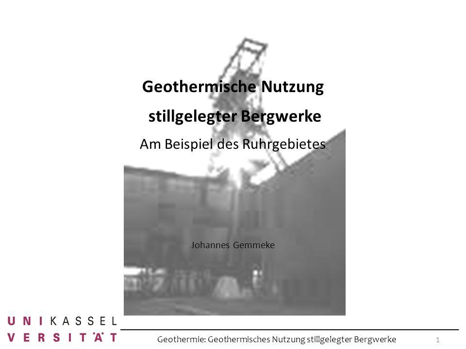 Geothermische Nutzung stillgelegter Bergwerke
