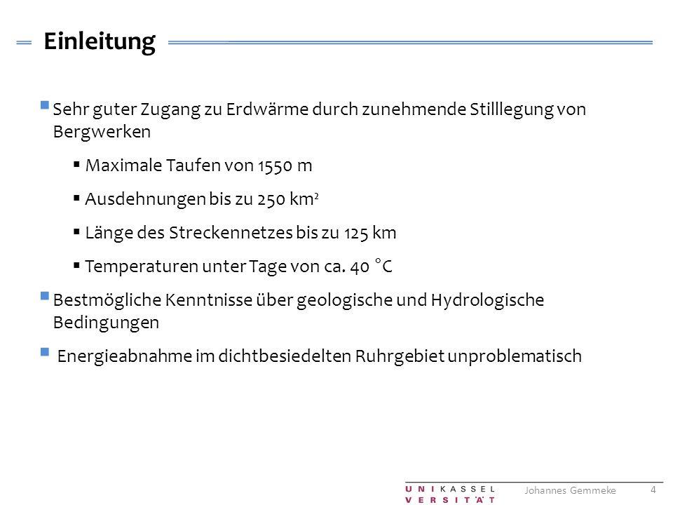 Einleitung Sehr guter Zugang zu Erdwärme durch zunehmende Stilllegung von Bergwerken. Maximale Taufen von 1550 m.