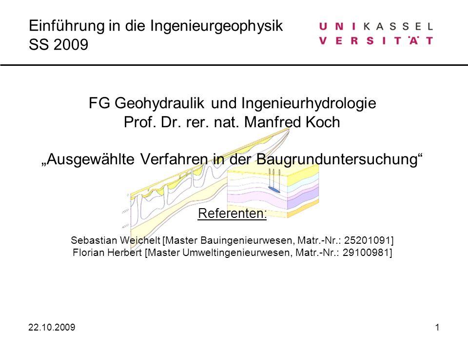 Einführung in die Ingenieurgeophysik SS 2009