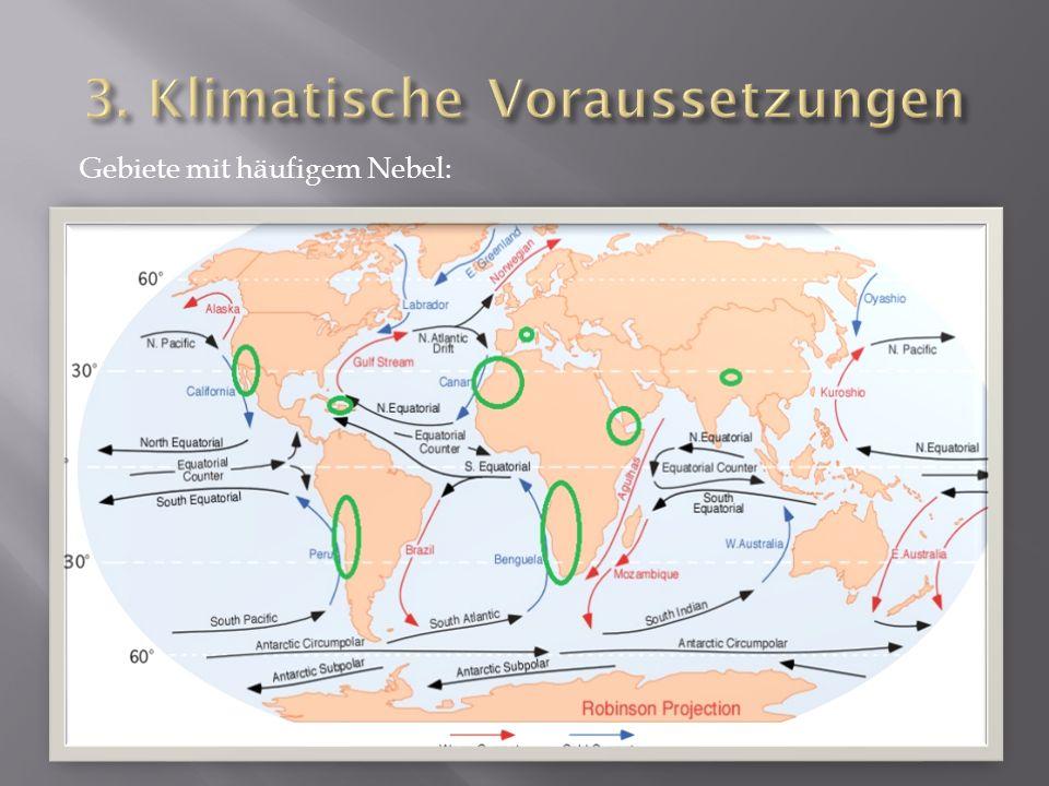 3. Klimatische Voraussetzungen