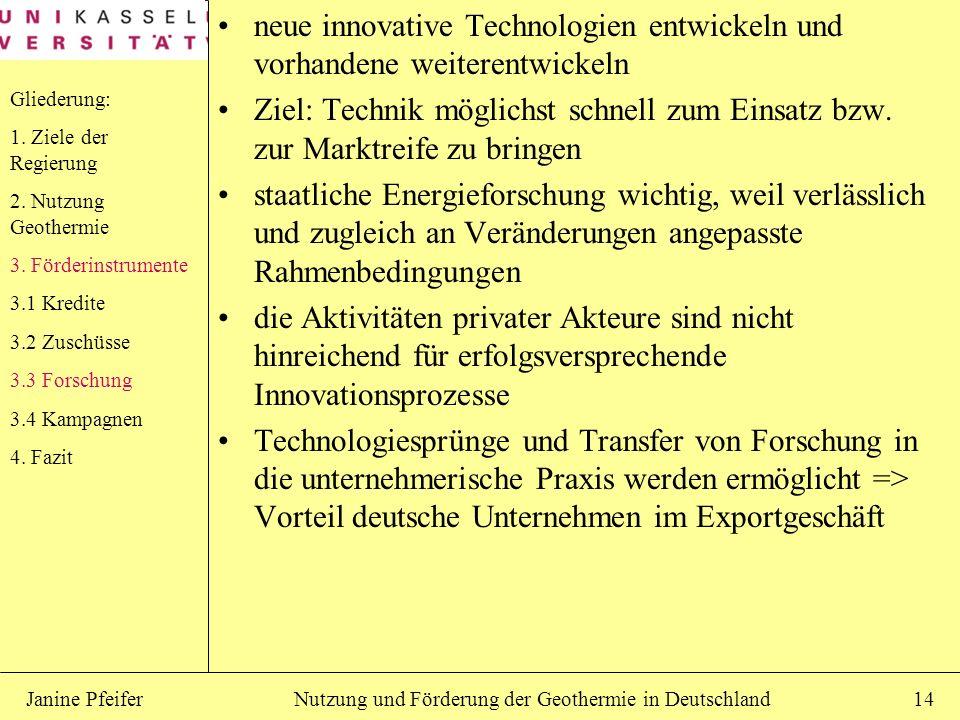 neue innovative Technologien entwickeln und vorhandene weiterentwickeln