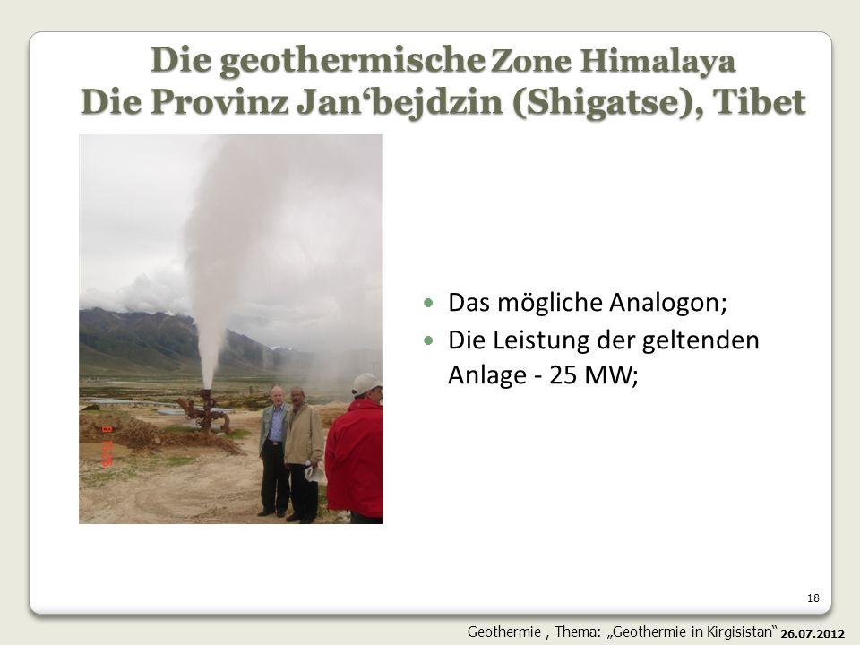 Die geothermische Zone Himalaya Die Provinz Jan'bejdzin (Shigatse), Tibet