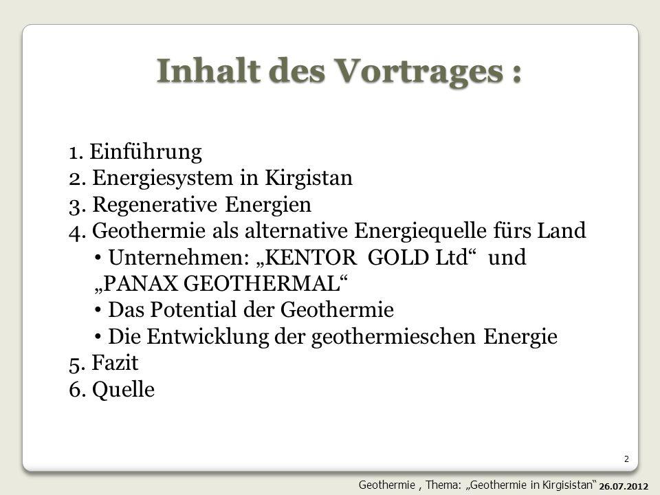 Inhalt des Vortrages : 1. Einführung 2. Energiesystem in Kirgistan