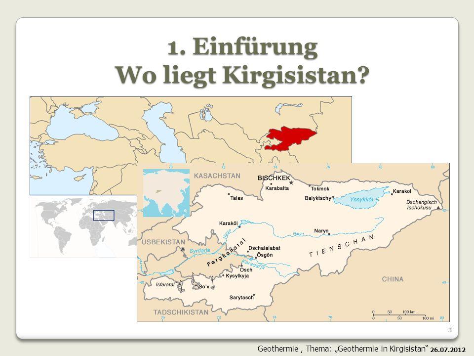 1. Einfürung Wo liegt Kirgisistan