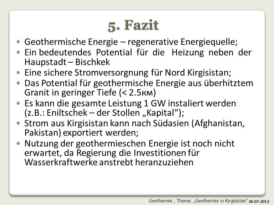 5. Fazit Geothermische Energie – regenerative Energiequelle;