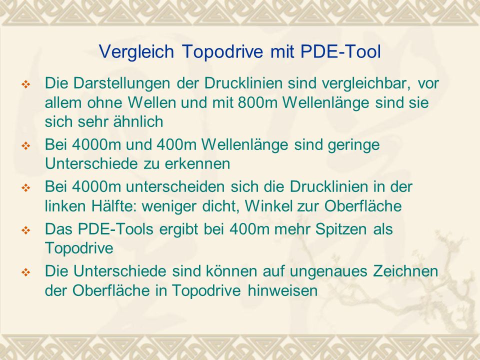 Vergleich Topodrive mit PDE-Tool