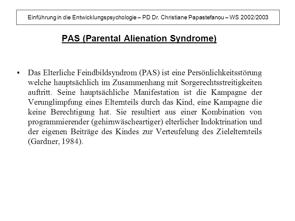 PAS (Parental Alienation Syndrome)