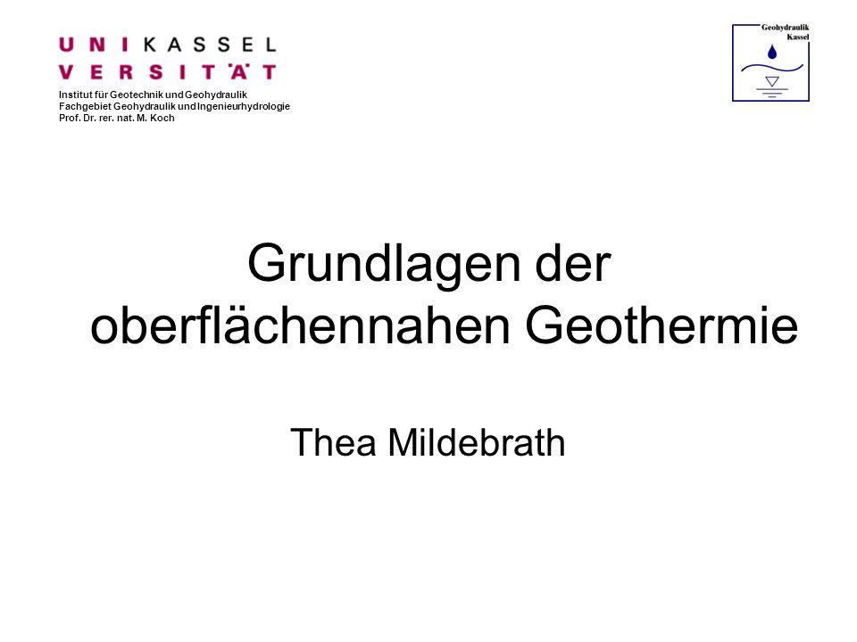 Grundlagen der oberflächennahen Geothermie