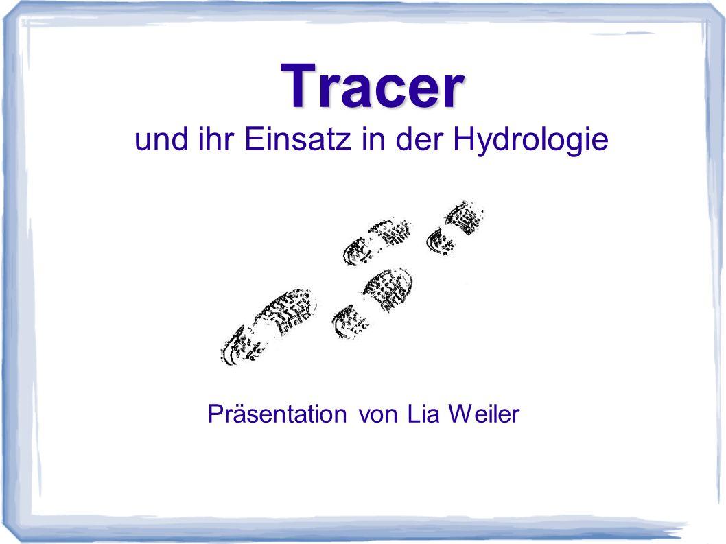 Tracer und ihr Einsatz in der Hydrologie