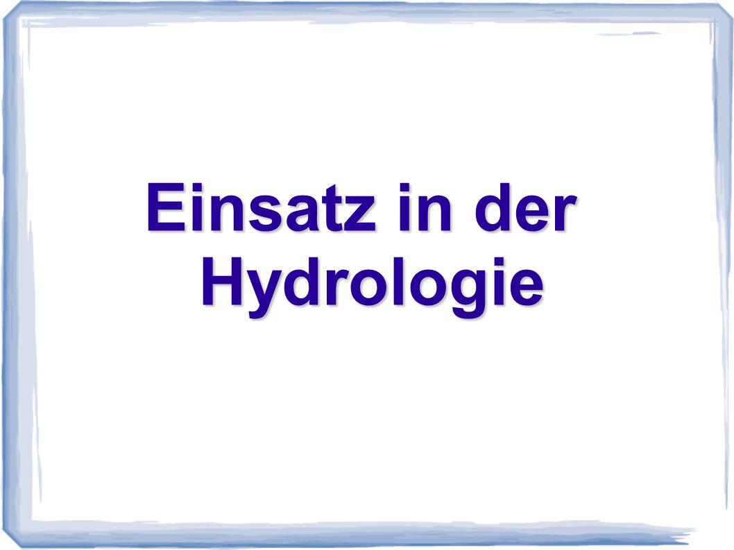 Einsatz in der Hydrologie