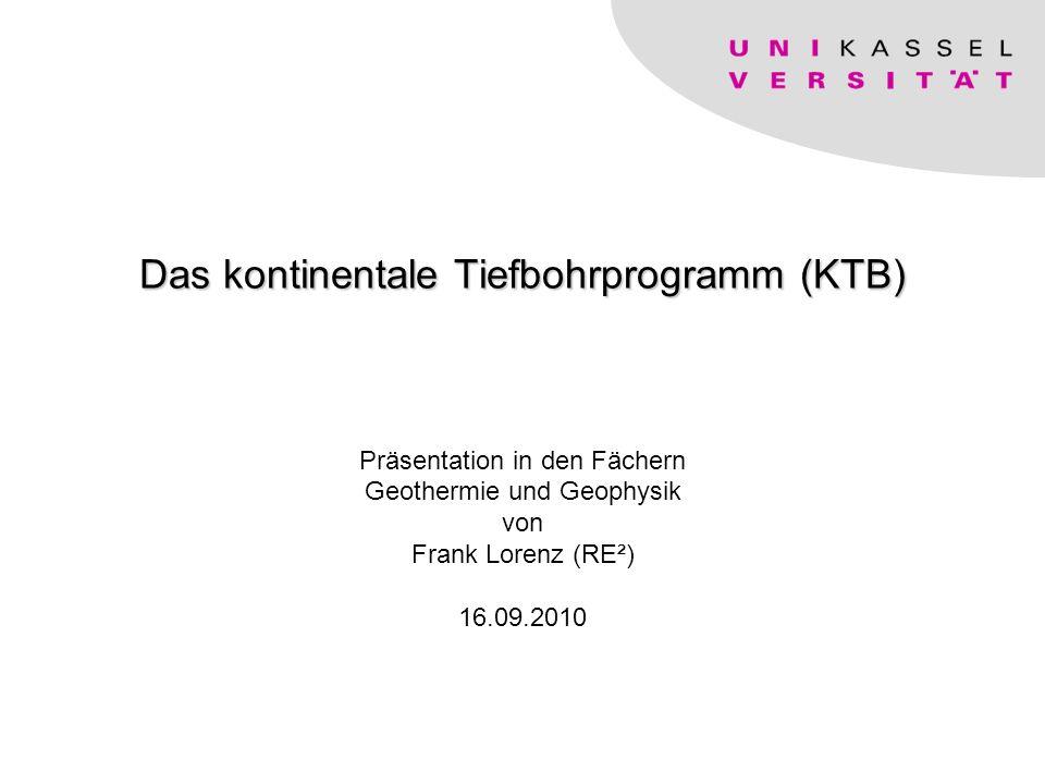 Das kontinentale Tiefbohrprogramm (KTB)
