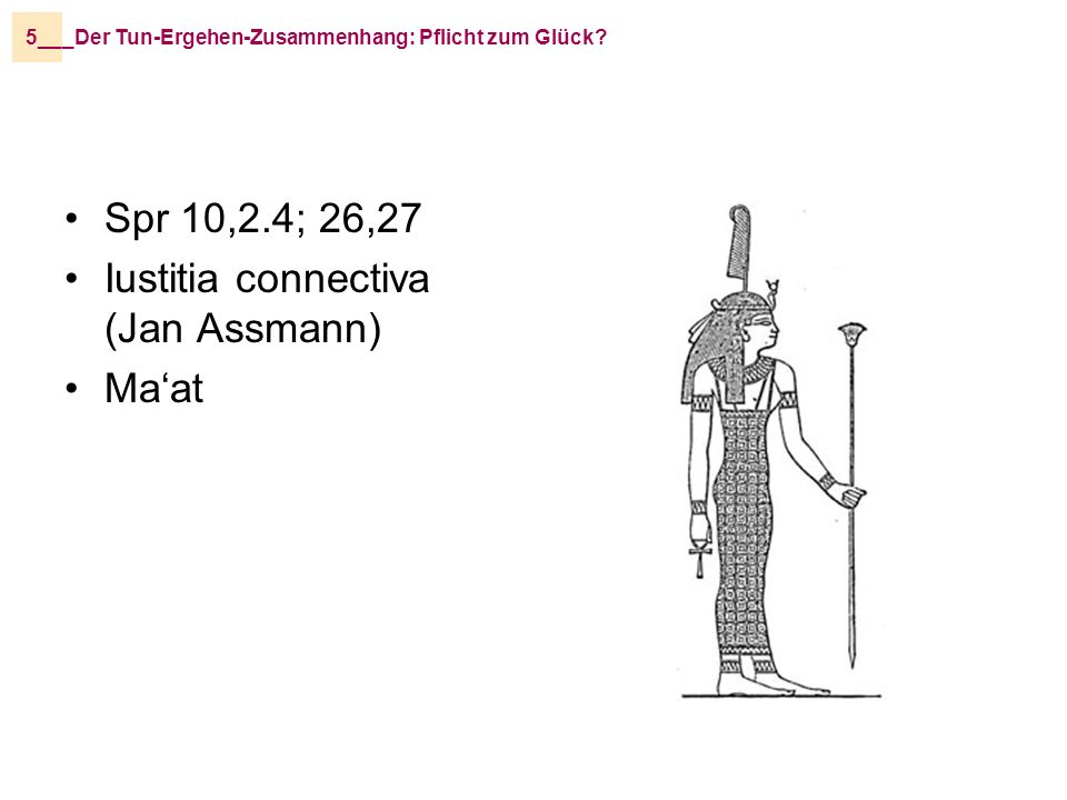Iustitia connectiva (Jan Assmann) Ma'at