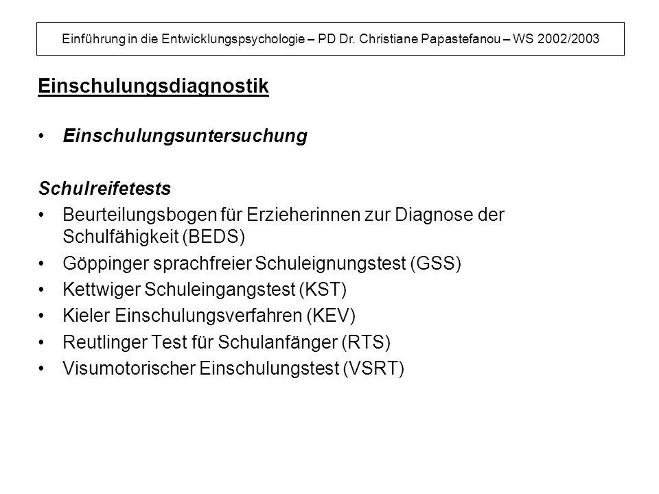 Einschulungsdiagnostik
