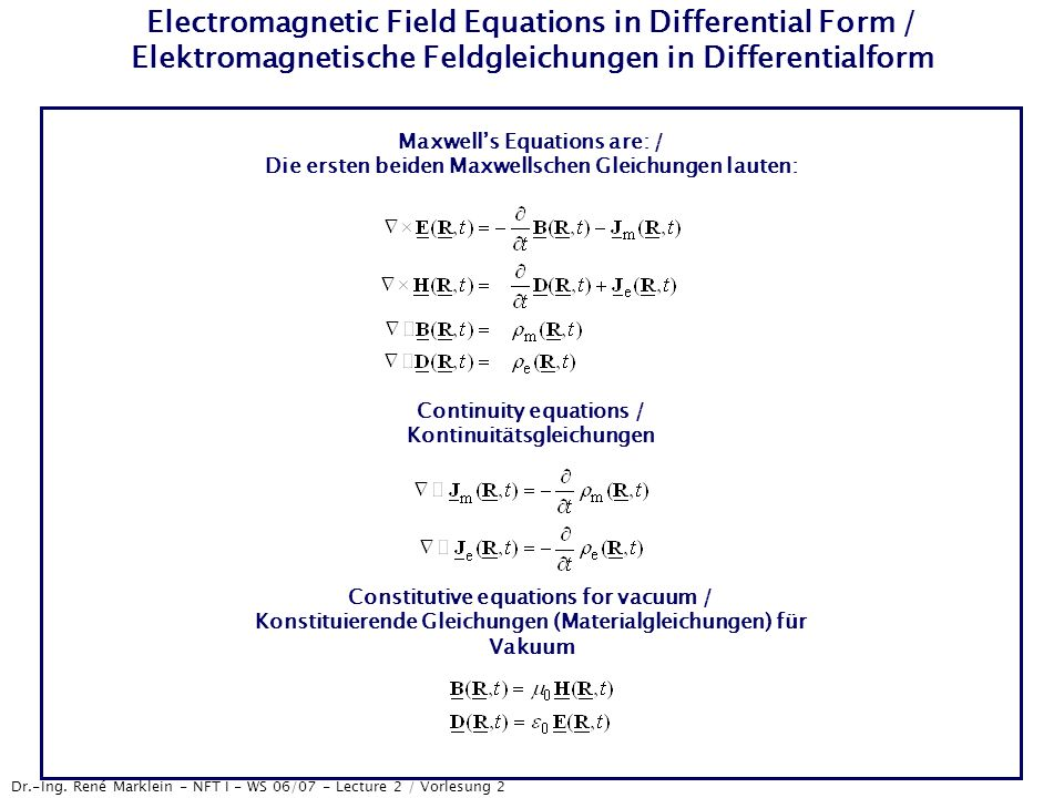 Electromagnetic Field Equations in Differential Form / Elektromagnetische Feldgleichungen in Differentialform