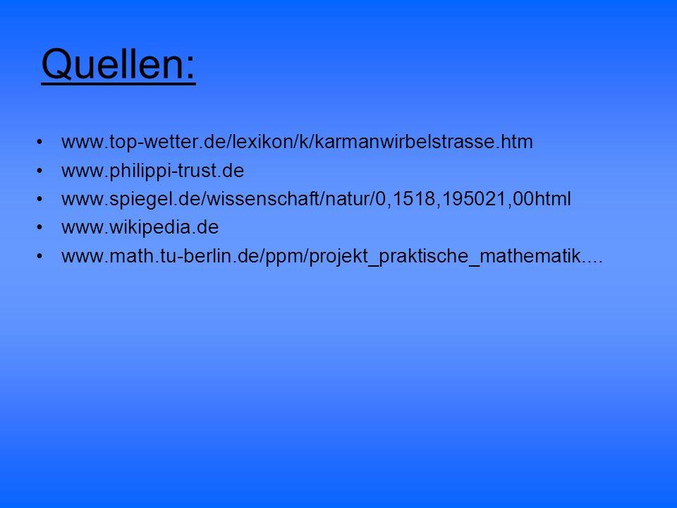 Quellen: www.top-wetter.de/lexikon/k/karmanwirbelstrasse.htm