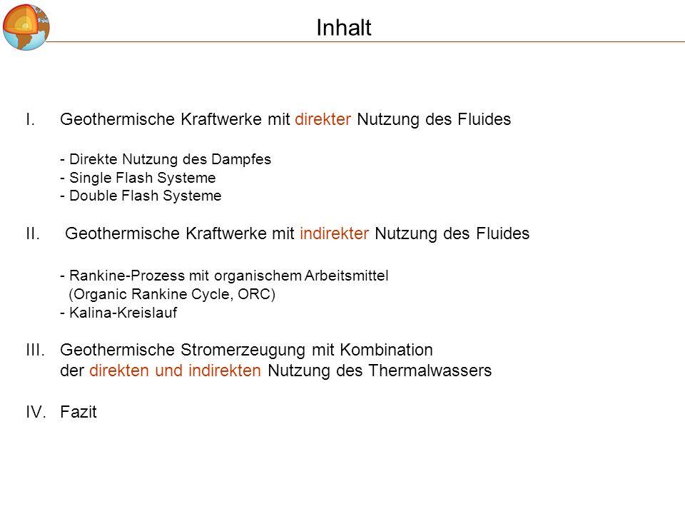 Inhalt Geothermische Kraftwerke mit direkter Nutzung des Fluides