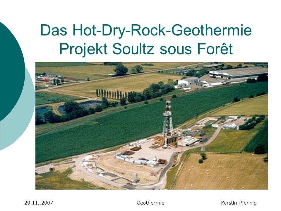 Das Hot-Dry-Rock-Geothermie Projekt Soultz sous Forêt
