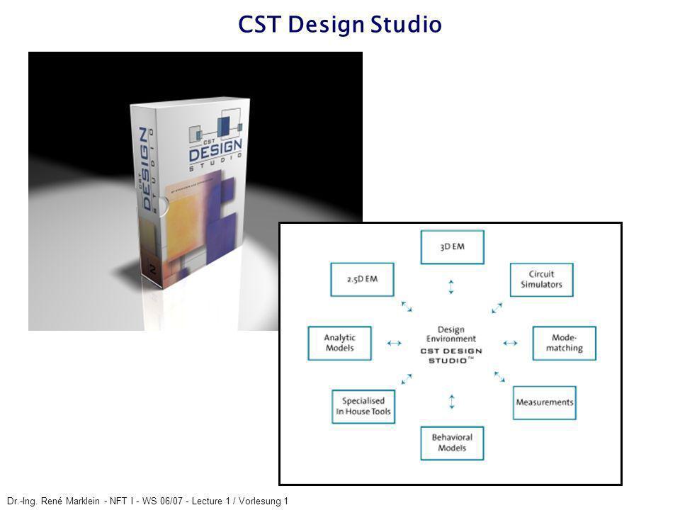 CST Design Studio Dr.-Ing. René Marklein - NFT I - WS 06/07 - Lecture 1 / Vorlesung 1