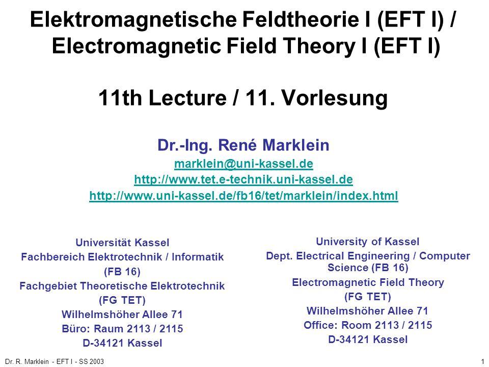 Elektromagnetische Feldtheorie I (EFT I) / Electromagnetic Field Theory I (EFT I) 11th Lecture / 11. Vorlesung