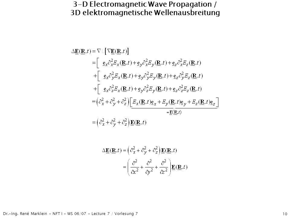 3-D Electromagnetic Wave Propagation / 3D elektromagnetische Wellenausbreitung