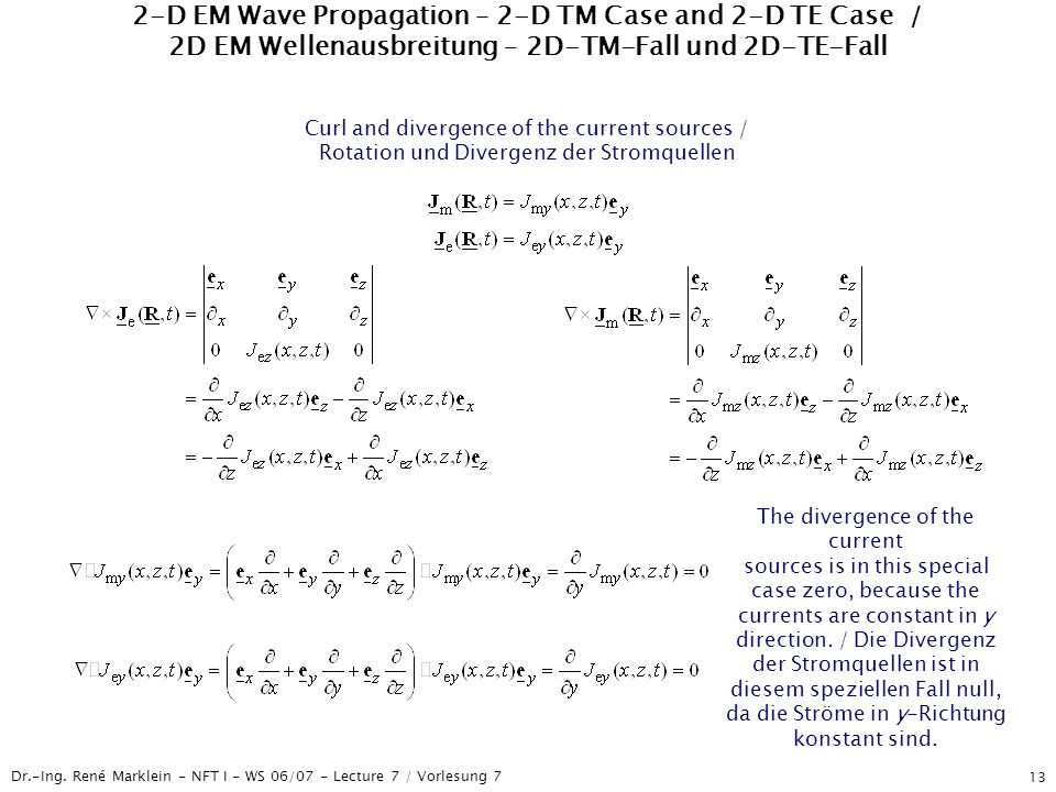 2-D EM Wave Propagation – 2-D TM Case and 2-D TE Case / 2D EM Wellenausbreitung – 2D-TM-Fall und 2D-TE-Fall