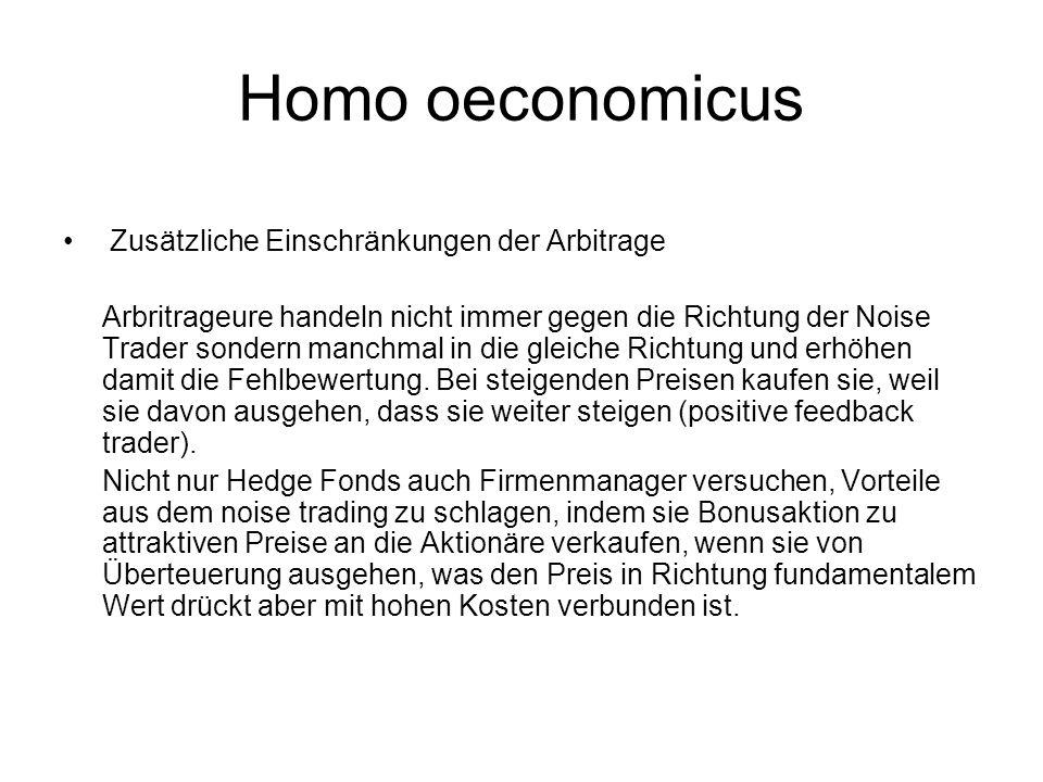 Homo oeconomicus Zusätzliche Einschränkungen der Arbitrage