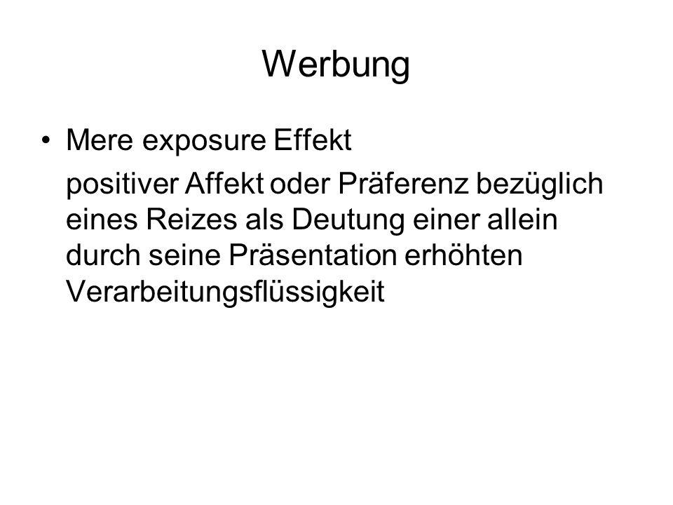 Werbung Mere exposure Effekt