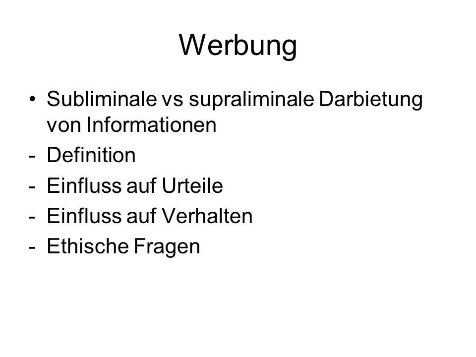 Werbung Subliminale vs supraliminale Darbietung von Informationen