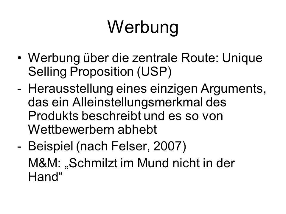 Werbung Werbung über die zentrale Route: Unique Selling Proposition (USP)